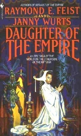 Daughter-of-the-empire-Janny-Wurts-Robert-Feist