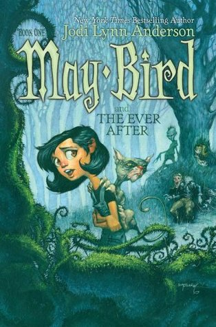 May-Bird-and-the-Ever-After-Jodi-Lynn-anderson