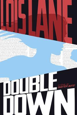 Lois-Lane-Double-Down-Gwenda-Bond