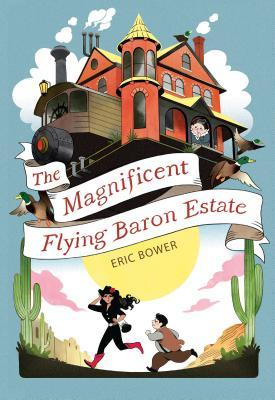 Bizarre-Baron-Inventions-The-Magnificent-Flying-Baron-Estate-Eric-Bower