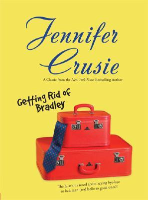 Getting-Rid-Of-Bradley-Jennifer-Crusie