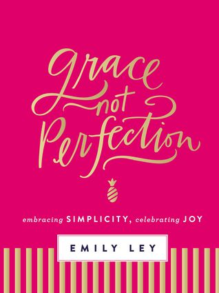 Grace-Not-Perfection-Emily-Ley