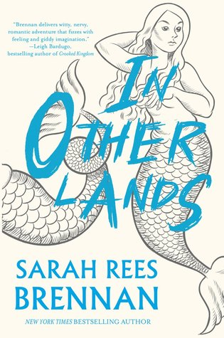 In-Other-Lands-Sarah-Rees-Brennan